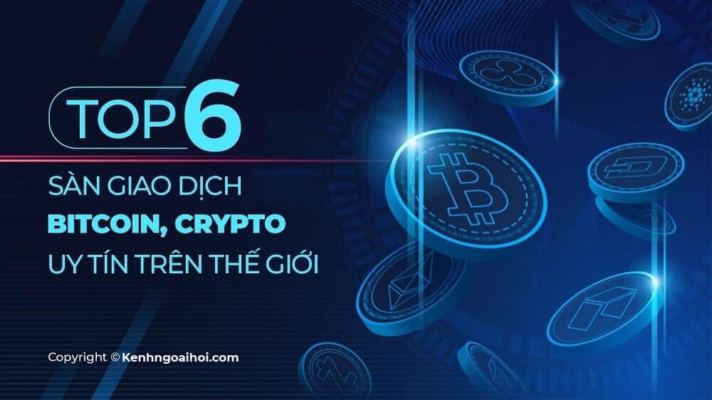 top-6-san-giao-dich-bitcoin