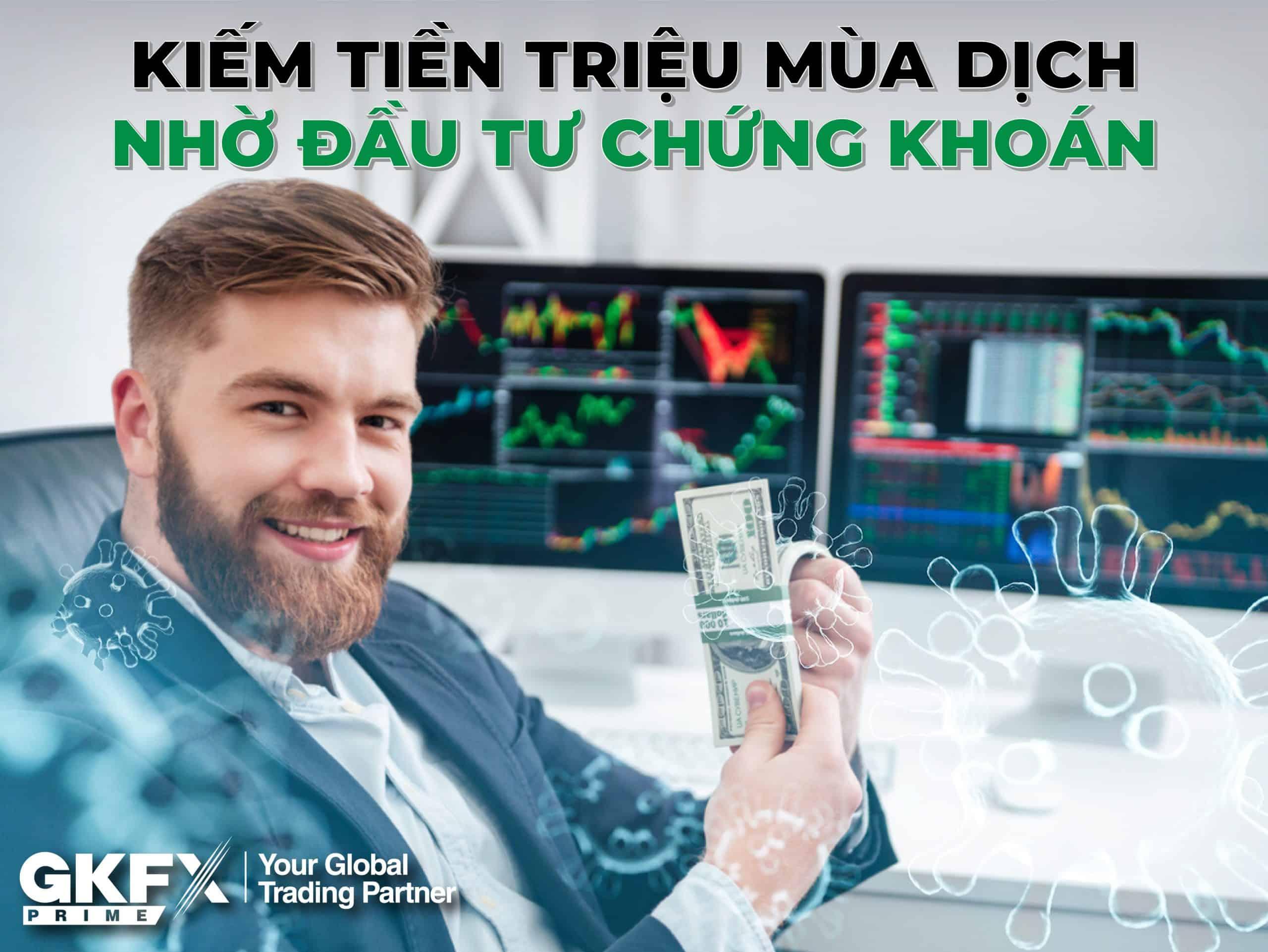 Kiếm Tiền Triệu Trong Mùa Dịch Nhờ Chứng Khoán Quốc Tế - Topbrokervn.com